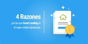 Smart Lending, crédito hipotecario