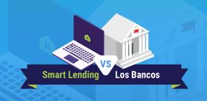 Smart Lending vs Bancos
